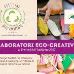 I laboratori creativi al Festival dell'ambiente 2017 in Valsugana
